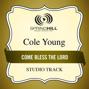 Come Bless the Lord - Studio Track