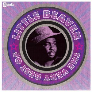 The Very Best Of Little Beaver