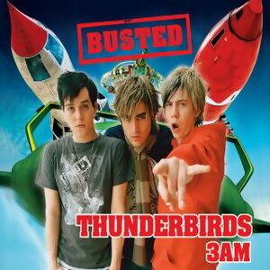 雷鳥神機隊電影單曲(Thunderbirds/3 AM)