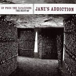 Up From The Catacombs: The Best Of Jane's Addiction(超級精選)