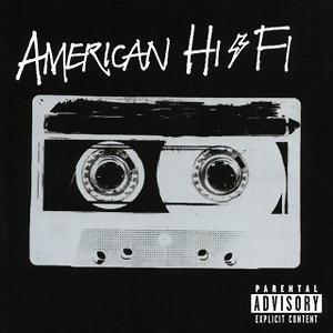 American Hi-Fi - Explicit Version