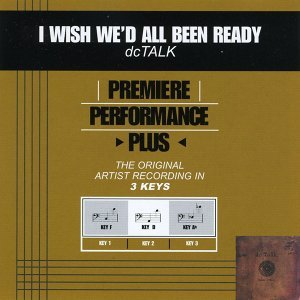 Premiere Performance Plus: I Wish We'd All Been Ready