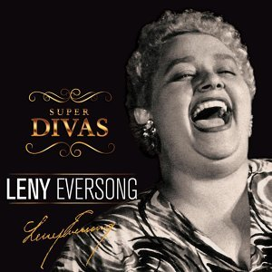 Série Super Divas - Leny Eversong