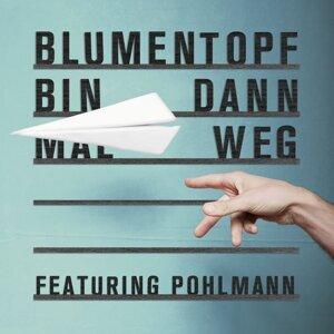 Bin dann mal weg (feat. Pohlmann.)