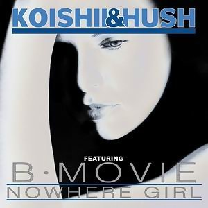 Nowhere Girl Featuring B-Movie