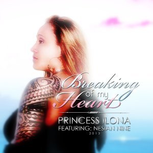 Breaking of My Heart (feat. Nesian N.I.N.E.)