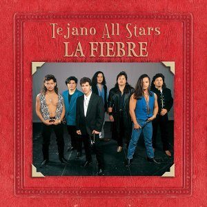Tejano All-Stars: Masterpieces by La Fiebre