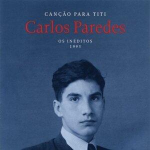 Canção Para Titi [Os Inéditos - 1993] - Os Inéditos - 1993