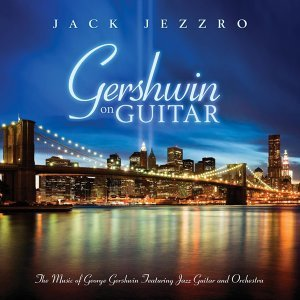 Gershwin On Guitar - Gershwin Classics Featuring Guitar And Orchestra