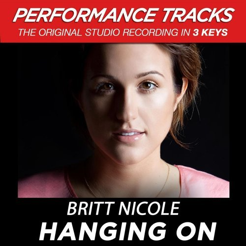 Hanging On - Performance Tracks