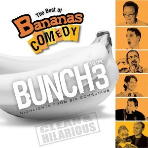 The Best Of Bananas Comedy: Bunch Volume 3