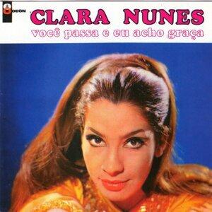A Voz Adoravel De Clara Nunes & Você Passa Eu Acho Graça