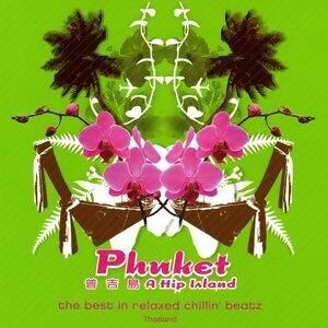 Phuket - A Hip Island(普吉島)