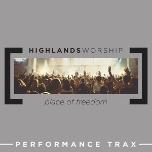 Place of Freedom (Performance Trax)