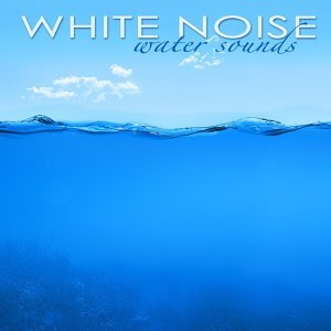 White Noise Water Sounds - Waves & Underwater