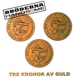 Tre Kronor av guld
