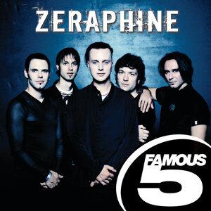 Zeraphine: Famous Five