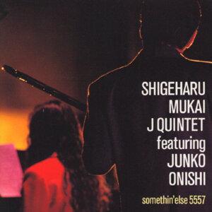J5 / Shigeharu Mukai J Quintet feat. Junko Onishi