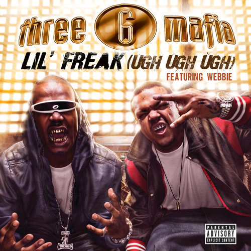 Lil' Freak (Ugh Ugh Ugh) - Explicit Album Version featuring Webbie