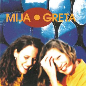 Mija & Greta