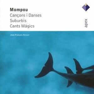Mompou : Cançons i danses, Suburbis, Cants mágics