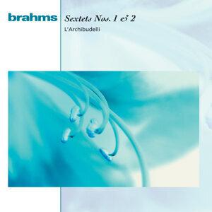 Brahms:  Sextets Op. 18 & Op. 36