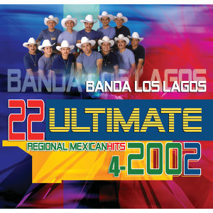 22 Ultimate Regional Mexican Hits 2002