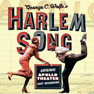 Harlem Song - Original Apollo Theater Cast Recording