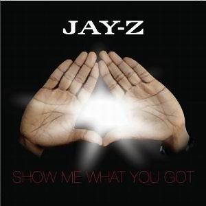 Show Me What You Got - Album Version (Explicit)