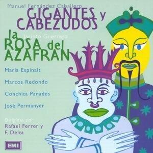 La Rosa Del Azafran / Gigantes Y Cabezudos