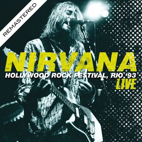 Live At The Hollywood Rock Festival, Rio '93 (Remasterd)