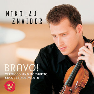 Bravo! Virtuoso & Romantic Violin Encores