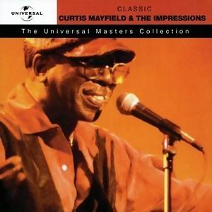 Curtis Mayfield & The Impressions - Universal Masters