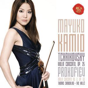 Tchaikovsky: Violin Concerto, Op. 35 & Prokofiev: Violin Concerto No. 2, Op. 63