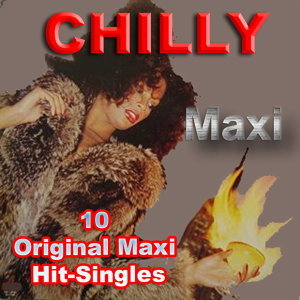 CHILLY - 10 Original Maxi Hit-Singles