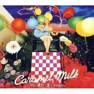恰拉繽粉精選 ~焦糖牛奶之歌~(Caramel Milk ~THE BEST OF CHARA~)