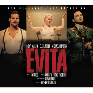 Evita (New Broadway Cast Recording (2012))