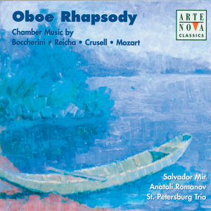 Oboe Rhapsody: Boccherini/Reicha/Crusell/Mozart