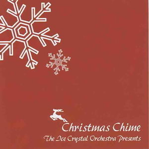 The Ice Crystal Orchestra Presents Christmas Chime(冰晶聖誕節)