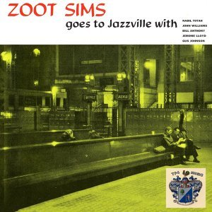 Zoot Sime Goes to Jazzville