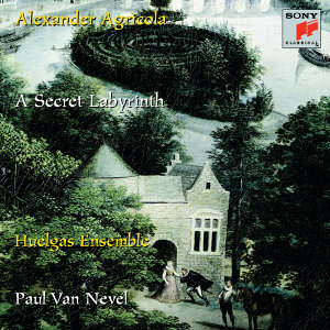 Alexander Agricola:  A Secret Labyrinth