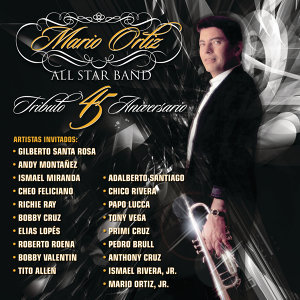 Mario Ortiz All Star Band Tributo 45 Aniversario