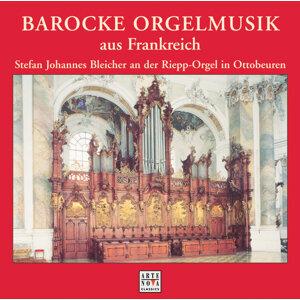 Barocke Orgelmusik aus Frankreich