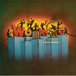 Working (Original Broadway Cast Recording)