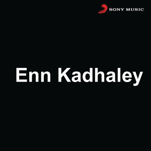 Enn Kadhaley (Original Motion Picture Soundtrack)