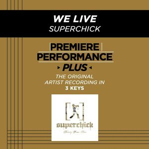 Premiere Performance Plus: We Live