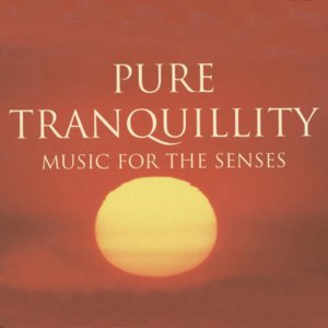 Pure Tranquility - Music For The Senses