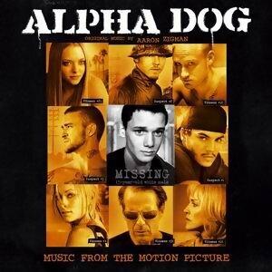 抓狂暴走族(Alpha Dog)