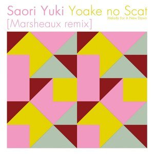 Yoake no Scat (Melody For A New Dawn) (Marsheaux Remix)