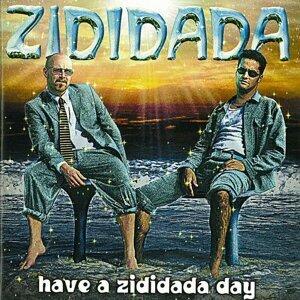 Have a Zididada Day